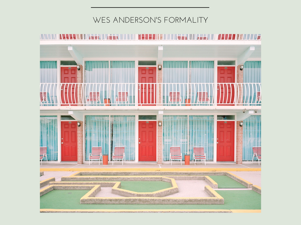 Wes Anderson's fabulous formality