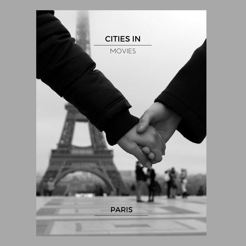 Cities in Movies – Paris